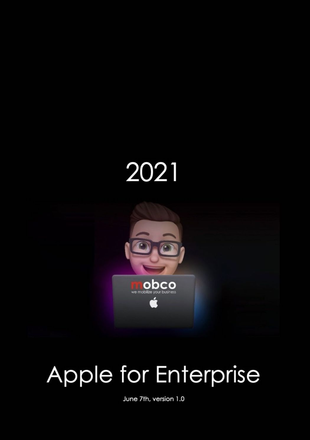 Apple for enterprise 2021 edition, based on Apple's WWDC 2021
